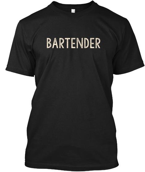 Bartender Black T-Shirt Front