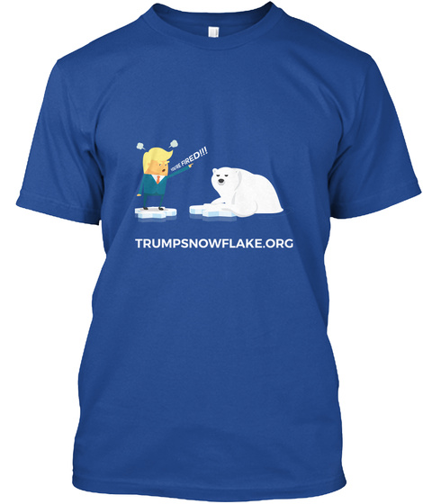 Trump Fires Himself Deep Royal T-Shirt Front