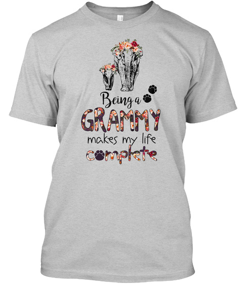 Being A Grammy Makes My Life Complete Light Steel T-Shirt Front