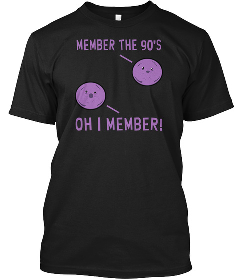 Member The 90's Oh I Member! Black T-Shirt Front