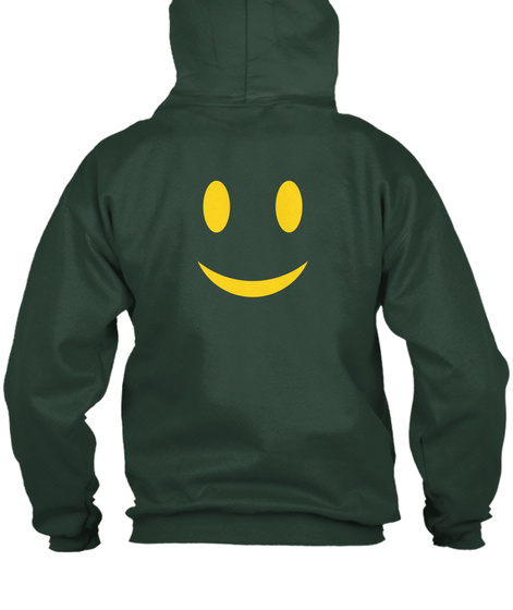 Smile Zip Hoodie Happiness Deep Forest  T-Shirt Back