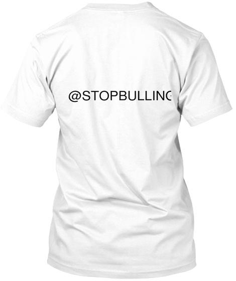 @Stopbulling White Camiseta Back