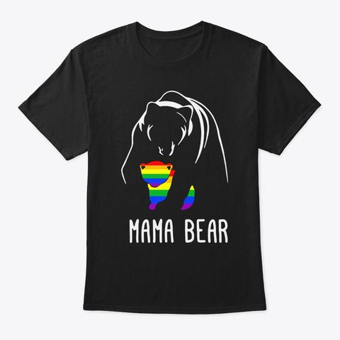 Mama Bear Love Lgbtq Gay Pride Rainbow Black T-Shirt Front