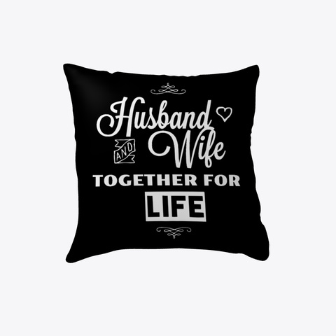 Husband And Wife Pillow White T-Shirt Front