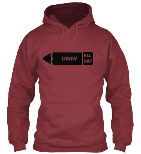 Draw All Day Maroon Sweatshirt Front