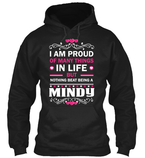 Never Underestimate The Power of Mindy Hoodie Black