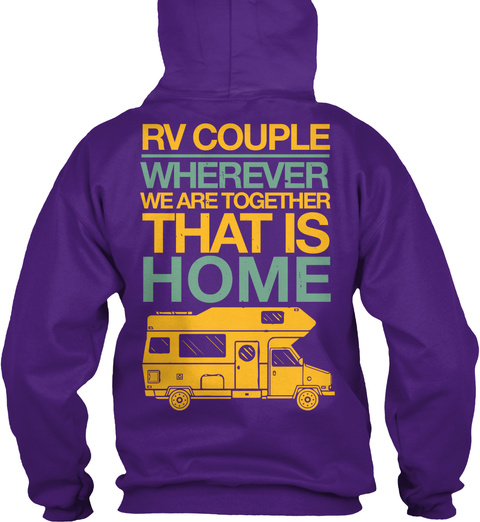Rv Couple Whenever We Are Together That Is Home Purple Sweatshirt Back
