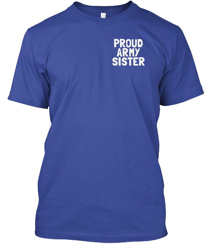 My-Hero-proud-Army-Sister-Proud-Some-People-Will-Hanes-Tagless-Tee-T-Shirt thumbnail 8