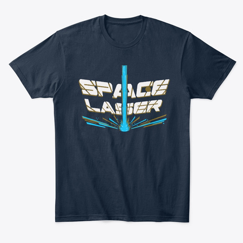 Space Laser New Navy T-Shirt Front