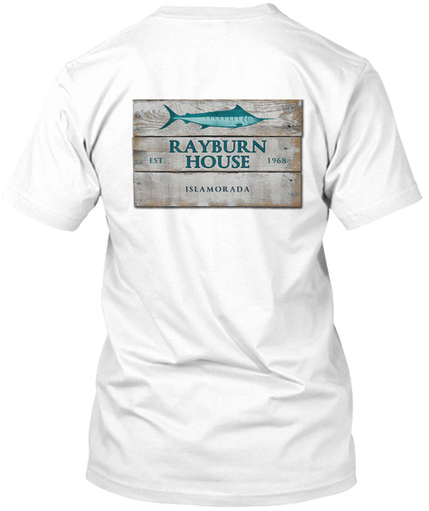 Rayburn House Est. 1968 Islamorada White T-Shirt Back