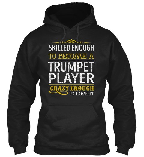 Trumpet Player   Love It Black T-Shirt Front