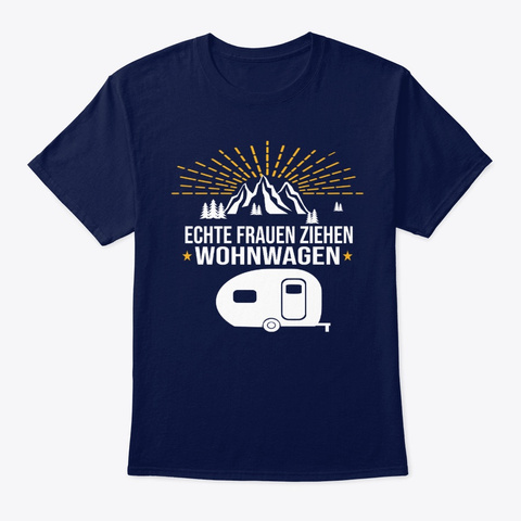 Funny Saying Caravan/Camper Camping Camp Navy T-Shirt Front