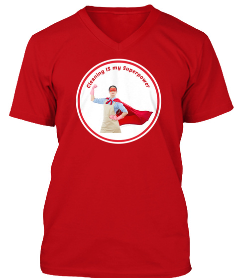 Cleaning Is My Superpower   Female Hero Red T-Shirt Front