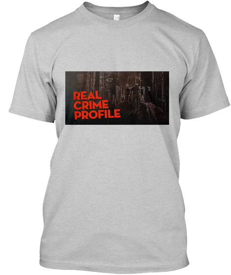 Real Crime Profile Light Steel T-Shirt Front