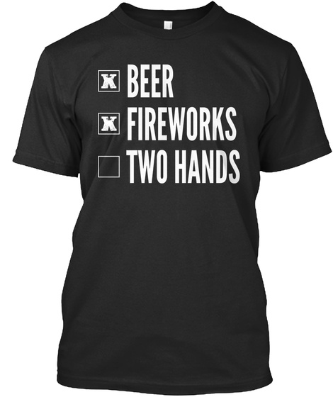 Funny 4th Of July Fireworks Black T-Shirt Front