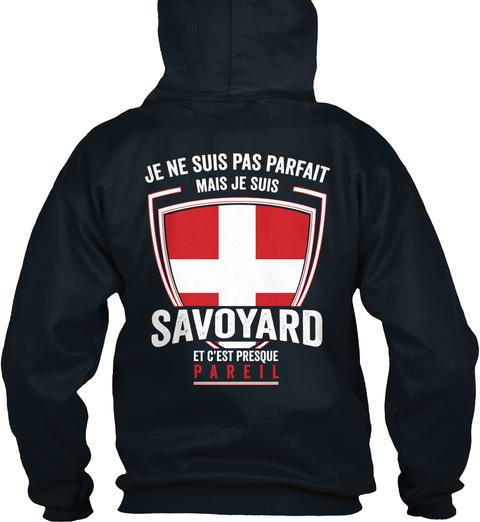 Je Ne Suis Pas Parfait Mais Je Suis Savoyard Et C'est Presque Pareil French Navy T-Shirt Back