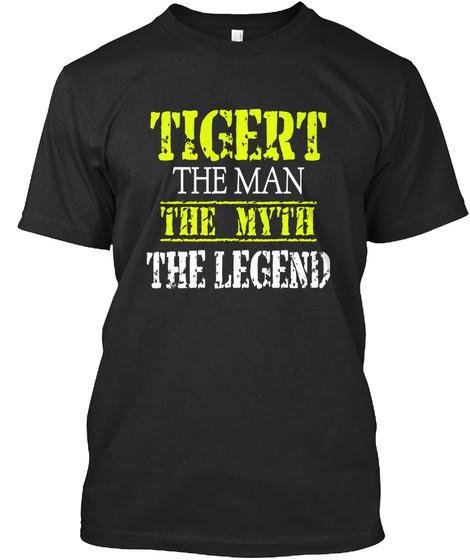 Tigert The Man The Myth The Legend Black T-Shirt Front