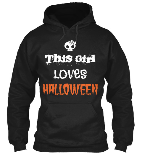 This Girl Loves Halloween Black T-Shirt Front