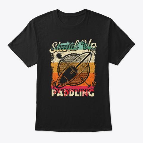 Stand Up Paddling Vintage Paddelsport Black T-Shirt Front