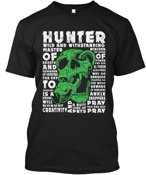 Hunter Wild Withstanding | cool t shirts