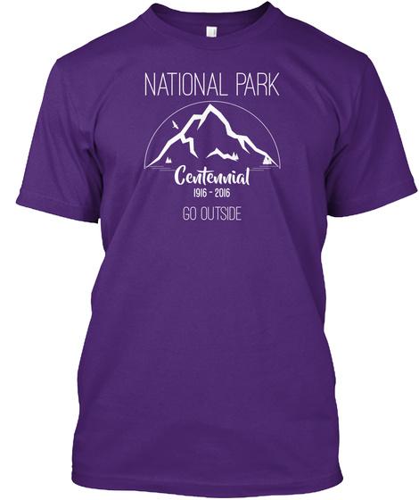 National Park Centennial 1916 2016 Go Outside Purple T-Shirt Front