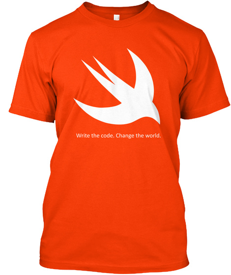 Write The Code. Change The World.  Orange T-Shirt Front