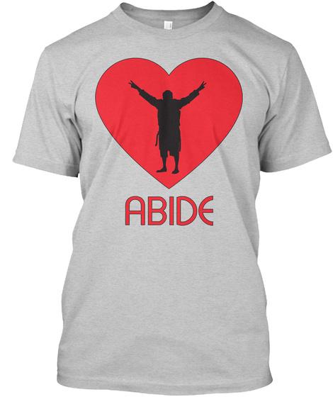 Abide Light Steel T-Shirt Front