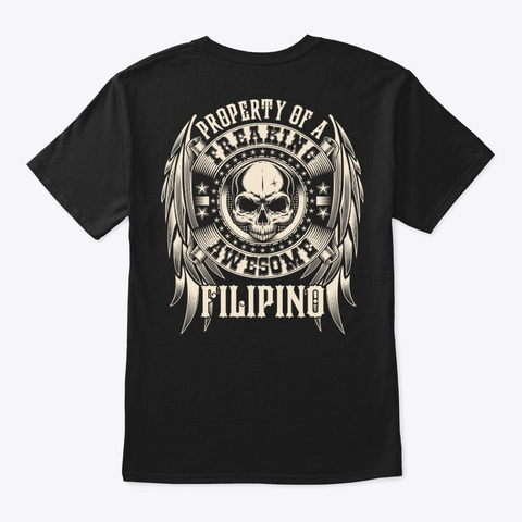 Awesome Filipino Shirt Black T-Shirt Back