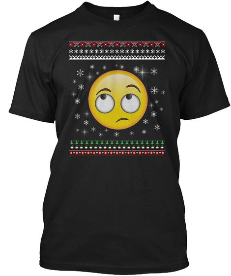 Rolling Eyes Emoji Ugly Christmas Sweate Black T-Shirt Front