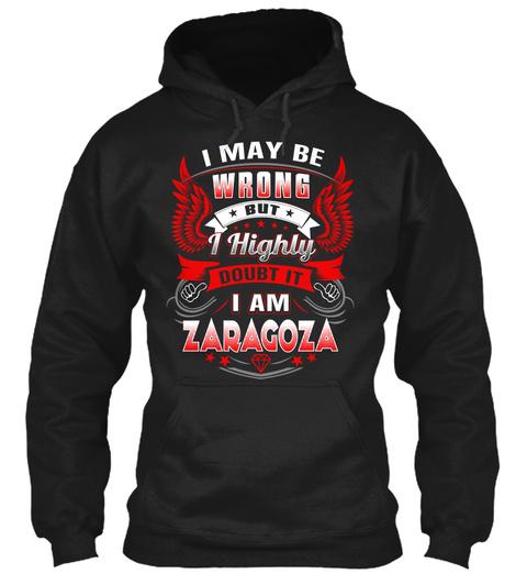 Never Doubt Zaragoza  Black T-Shirt Front