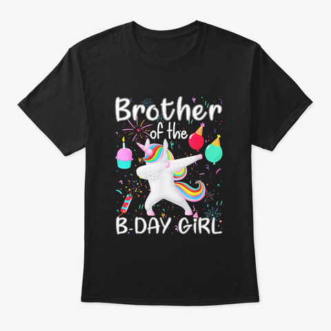 Brother Of The Birthday Girl Unicorn Black T-Shirt Front