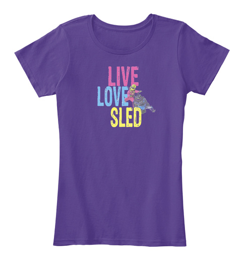 Live Love Sled Purple T-Shirt Front