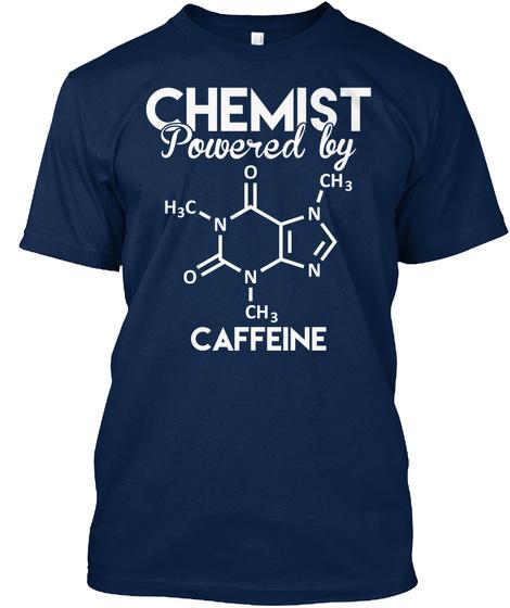 Chemist Powered By I H3 C N O N Ch3 N N Ch3 Caffene Navy T-Shirt Front