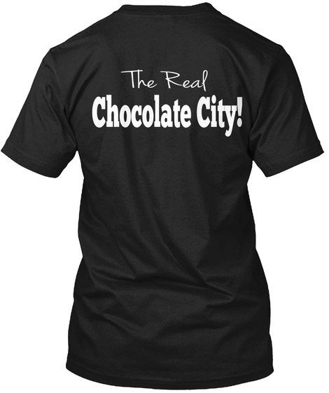 The Real Chocolate City! Black T-Shirt Back
