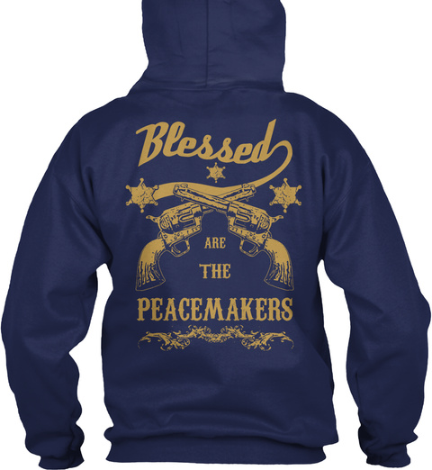Blessed Are The Peacemakers Navy Felpa Back