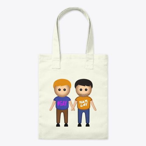 A Gay & A Non Gay   Bag Natural T-Shirt Front