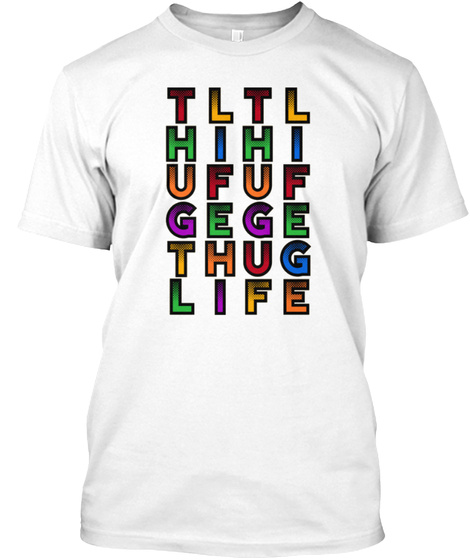 Thug Life Products From Life Quotes Teespring
