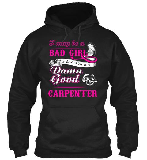 Damn Good Carpenter Shirt 30 Black T-Shirt Front