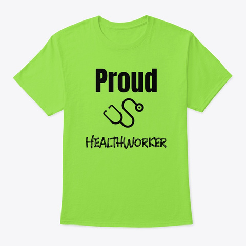 Proud Healthworker Tees Lime T-Shirt Front