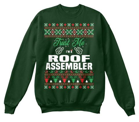 Trust Me I'm A Roof Assembler Deep Forest  T-Shirt Front