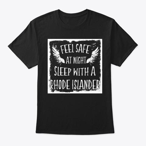 Feel Safe At Night Rhode Islander Tee Black T-Shirt Front