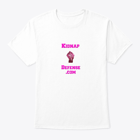 Kidnap Defense.Com Stacked Url With Fist White T-Shirt Front