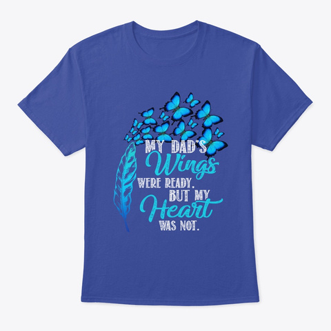 Dad My Angels T Shirt   In Memory  Deep Royal Maglietta Front