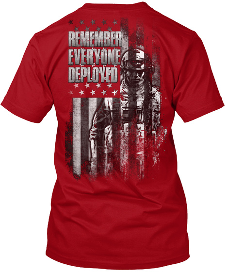 Remember Everyone Deployed Deep Red T-Shirt Back