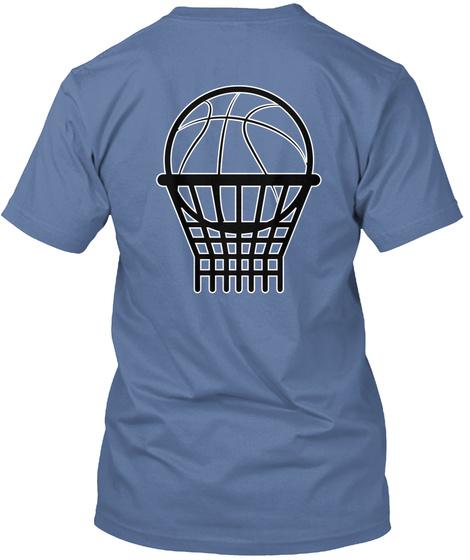 I Stand For Basketball Denim Blue T-Shirt Back