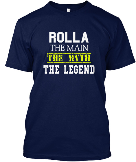 Rolla The Man The Myth The Legend Navy T-Shirt Front