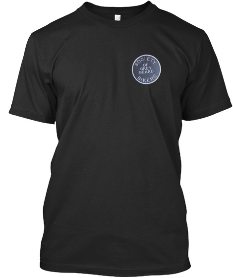 Society Of Grey Beard Bikers Black T-Shirt Front