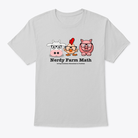 Get Your Nerdy Farm Math Gear! Light Steel T-Shirt Front