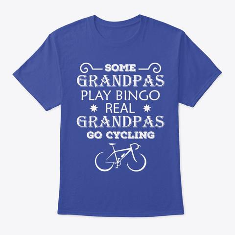 Grandpas Cycleing   Cycle Lover T Shirts Deep Royal T-Shirt Front