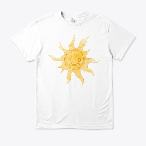 Sunshine Morning White T-Shirt Front